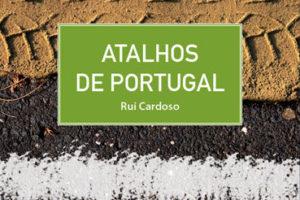 """É a nossa última novidade """"Atalhos de Portugal"""" descobrir novos caminhos, fugir …"""