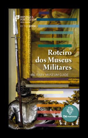 Roteiro dos Museus Militares