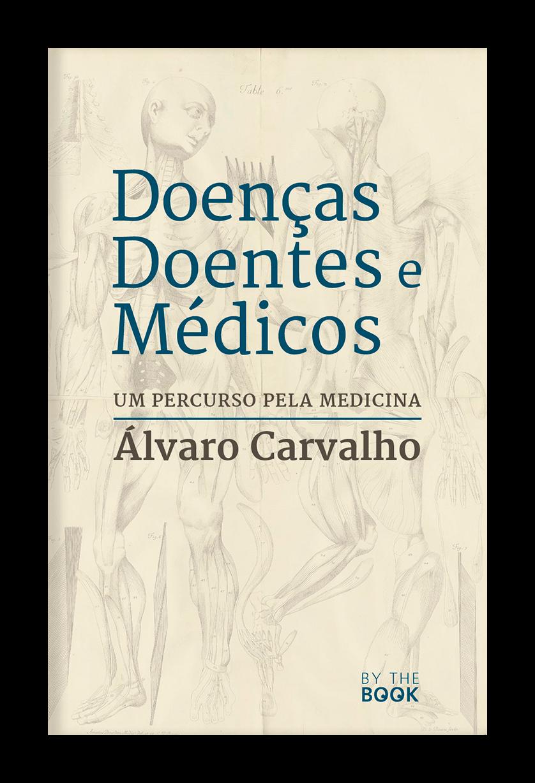 Doenças, Doentes e Médicos