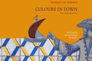 Cores na Cidade, Azulejaria de Alcântara | Colours in Town, Tiles from Alcântara