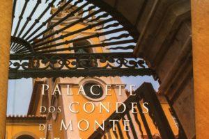 Hoje é o dia da reinauguração do Palacete dos Condes de Monte Real, um novo espa…