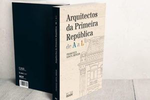 """Lançamento """"Arquitectos da Primeira República"""""""
