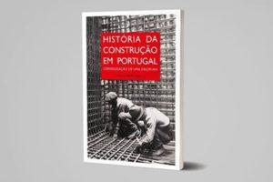 """Lançamento """"História da Construção em Portugal"""""""