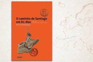 """Lançamento """"O caminho de Santiago em 81 dias"""""""