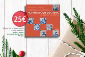"""Neste Natal, a By the Book sugere…  """"História e Azulejos dos Hospitais Civis de …"""