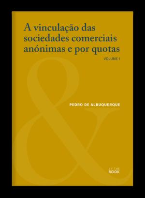 A vinculação das sociedades comerciais anónimas e por quotas