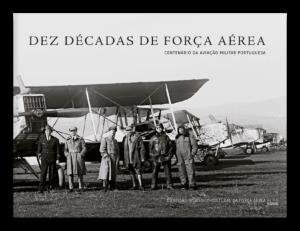 Dez décadas de Força Aérea