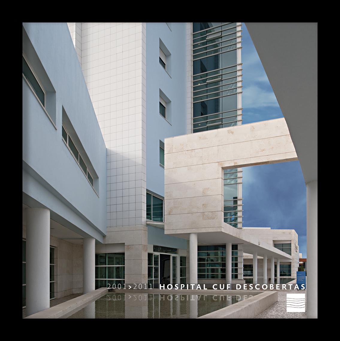 Hospital Cuf Descobertas, 2001-2011