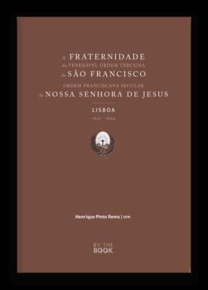 A fraternidade da Venerável Ordem Terceira de São Francisco