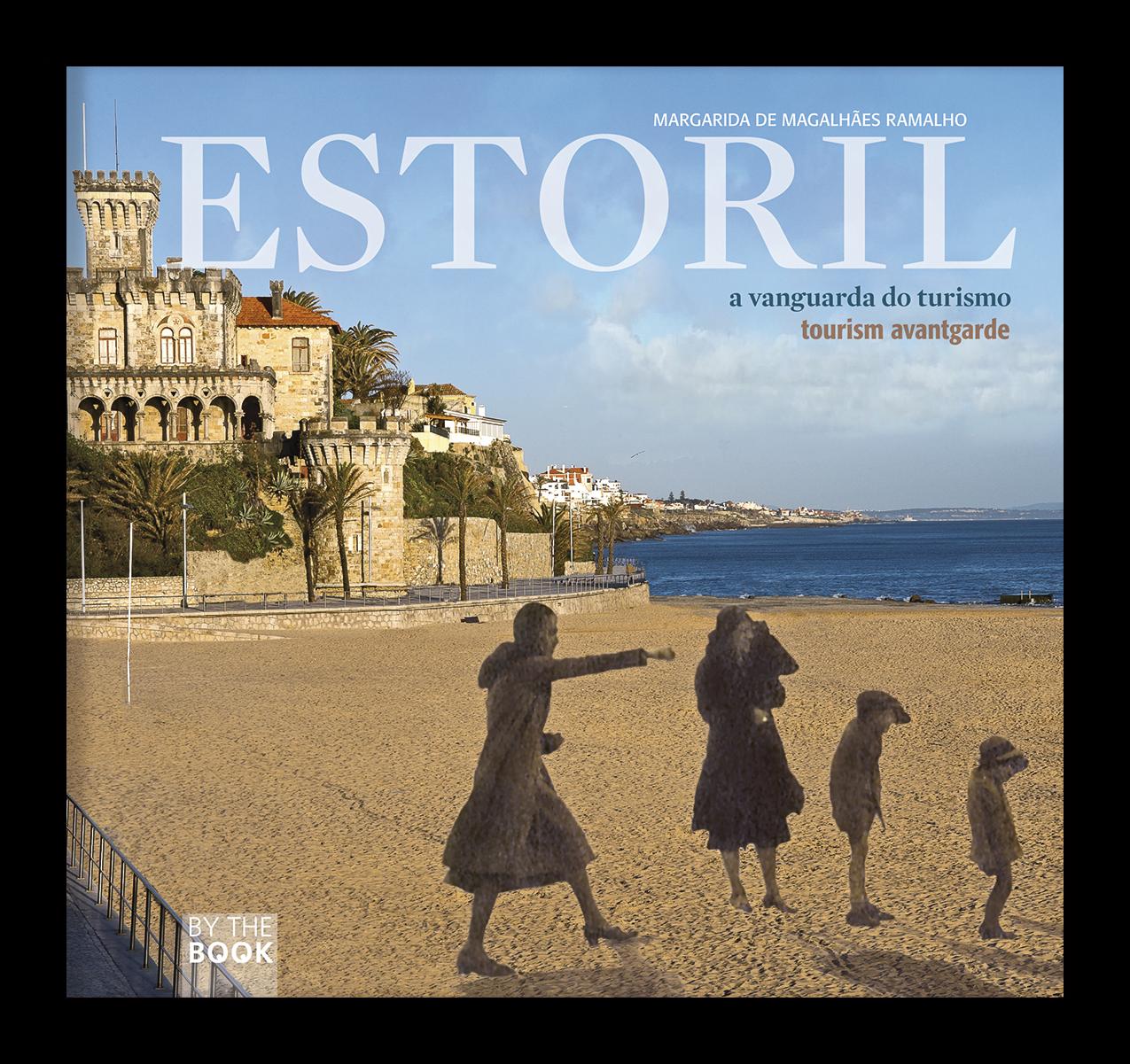 Estoril: a vanguarda do Turismo