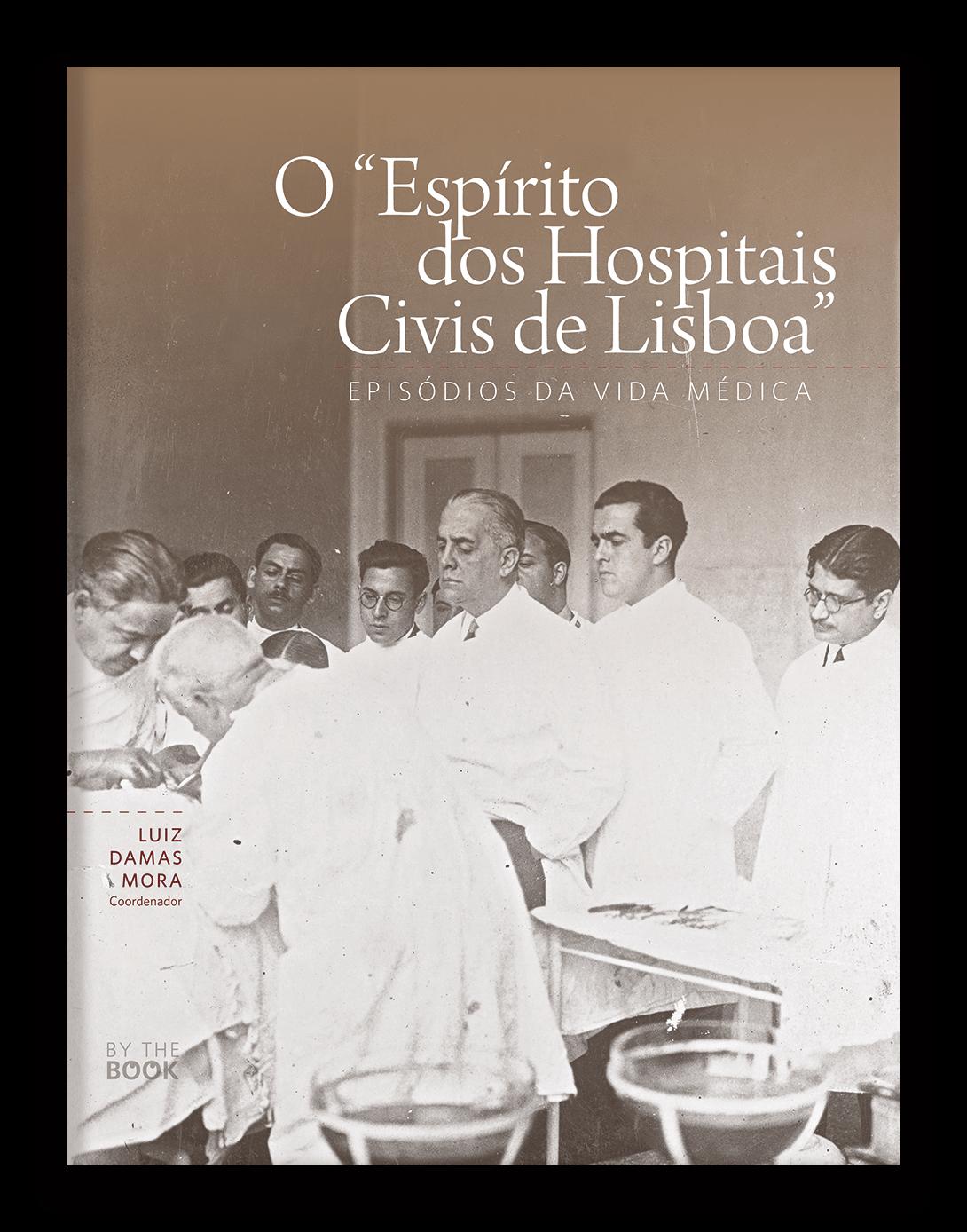 """O """"Espírito dos Hospitais Civis de Lisboa"""""""