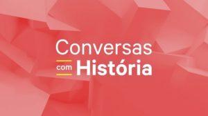 Conversas com História Episódio 3 - de 23 Mai 2020 - RTP Palco - RTP