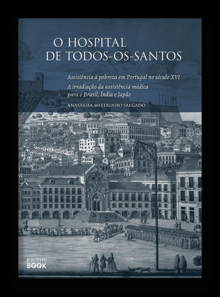 O Hospital de Todos-os-Santos   By the Book, Edições Especiais