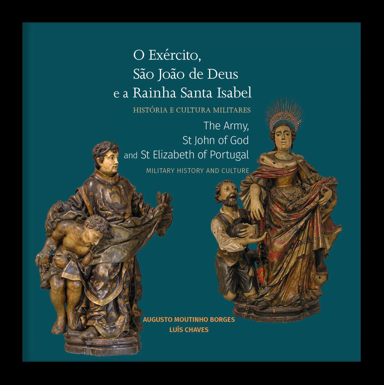 O Exército, São João de Deus e a Rainha Santa Isabel