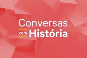 Conversas com História Episódio 3 – de 27 Mar 2021 – RTP Palco – RTP